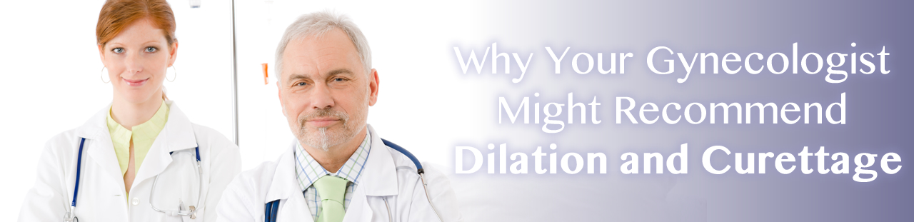 Dilation and Curettage