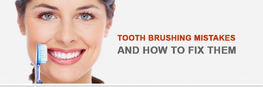 Tooth Brushing Mistakes And How To Fix Them