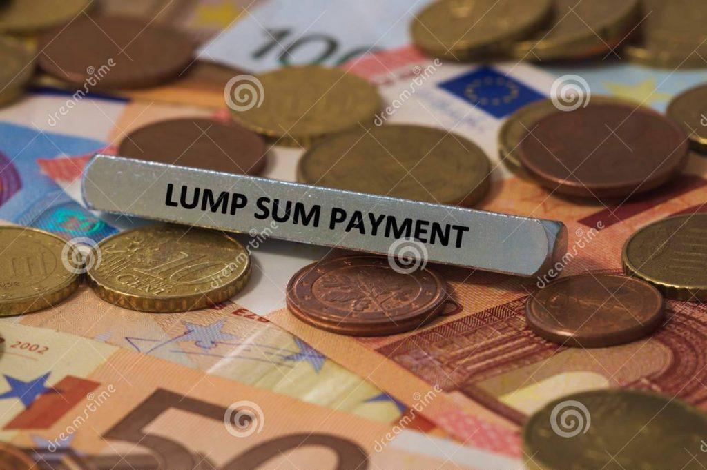 Lump Sum Payment